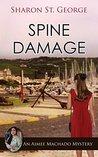 Spine Damage (An Aimee Machado Mystery Book 4)