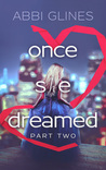 Once She Dreamed Part Two