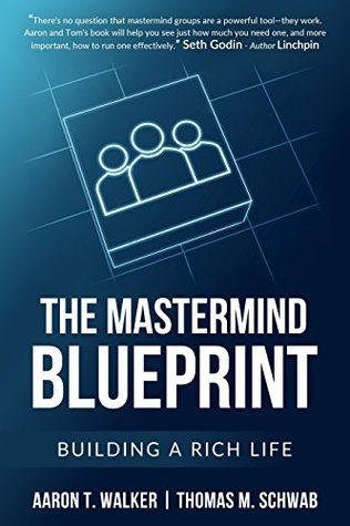 The mastermind blueprint building a rich life by aaron walker 35186222 malvernweather Images