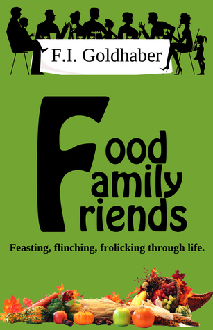 Food ♦ Family ♦ Friends