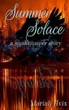 Summer Solace (Smoke Jumpers)