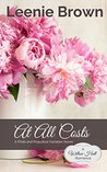 At All Costs: A Pride and Prejudice Variation Novel (Willow Hall Romance Book 4)