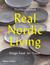 Real Nordic Living: Design,...