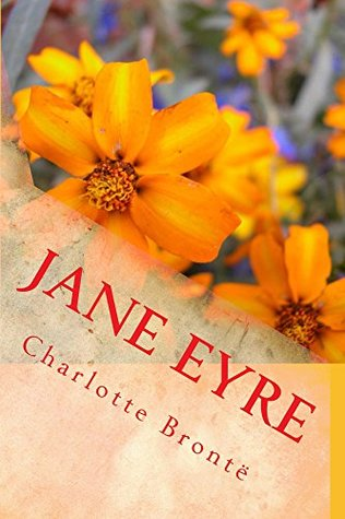 Jane Eyre (Illustrated Edition) (Classic Fiction Book 23)
