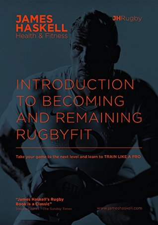 Introduction To Becoming and Remaining RugbyFit: RugbyFit