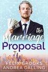 The Marriage Proposal (Poor Little Billionaires #1)