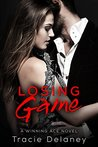 Losing Game (The Winning Ace, #2)