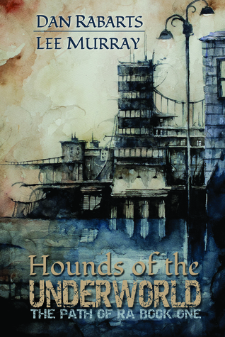 Hounds of the Underworld by Dan Rabarts