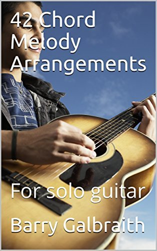 42 Chord Melody Arrangements: For solo guitar