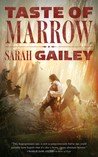 Taste of Marrow (River of Teeth, #2) cover