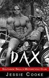 DAX: Southside Skulls Motorcycle Club (Southside Skulls MC Romance Book 1)