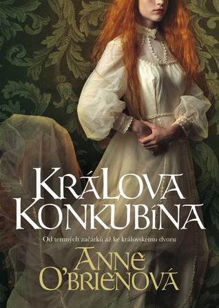 Králova konkubína by Anne O'Brien