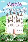 A Castle in Cornwall by Laura Briggs