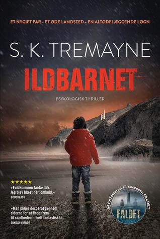 Ildbarnet by S.K. Tremayne
