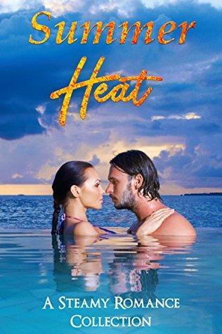 Free PDF Summer Heat: A Steamy Romance Collection