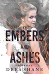 Embers and Ashes