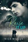 Raise It Up
