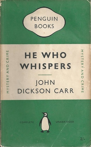 He Who Whispers (Dr. Gideon Fell, #16)