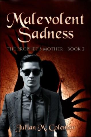 Malevolent Sadness: A Paranormal Suspense Thriller