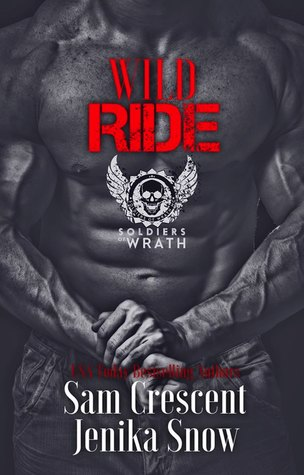 Wild Ride (The Soldiers of Wrath MC, 7)