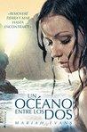 Un océano entre los dos by Mariah Evans