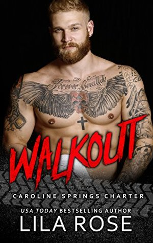 Walkout (Hawks MC: Caroline Springs Charter #4.5)