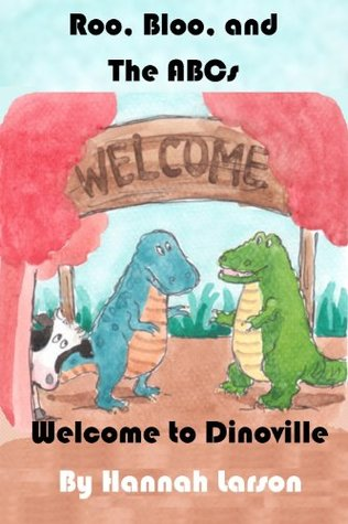 Roo, Bloo, and the ABC Apple Pie (Welcome to Dinoville Book 1)