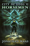 Horsemen (City of Gods, #2)