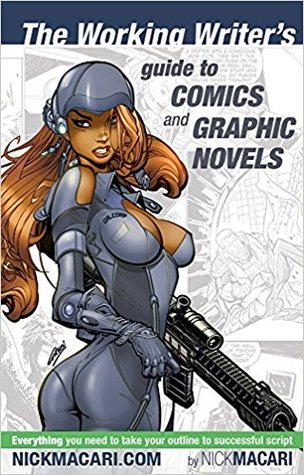 The Working Writer's Guide to Comics and Graphic Novels