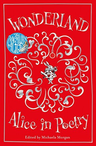 Wonderland: Alice in Poetry
