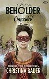 Concealed (Beholder #2)
