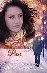 The Gift Of Christmas Past by Cindy Woodsmall