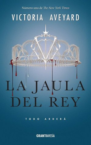 La jaula del rey (La reina roja, #3)