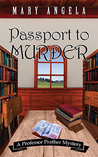 Passport to Murder (Professor Prather Mystery #2)