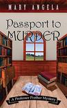 Passport to Murder by Mary  Angela
