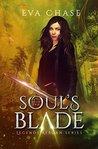 Soul's Blade (Legends Reborn, #2)