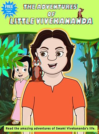 The Adventures Of Little Vivekananda: Short moral stories based on real life incidents. (short stories - legends Book 1)