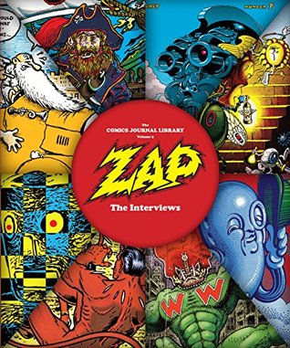 The Comics Journal Library: Zap - The Interviews #9