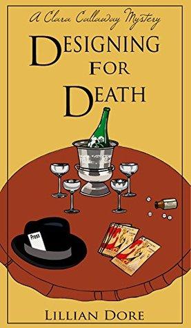 Designing for Death: A Clara Callaway Mystery