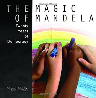 The Magic of Mandela