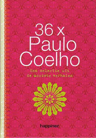 36 x Paulo Coelho. Een selectie uit de mooiste verhalen