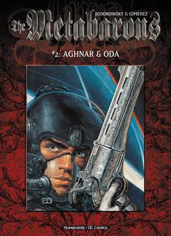 The Metabarons #2: Aghnar & Oda