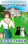 Ghostly Affairs by K.E. O'Connor