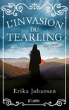 L'invasion du Tearling by Erika Johansen