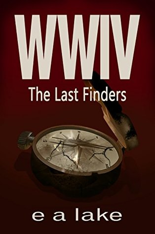 The Last Finders (WWIV #4)
