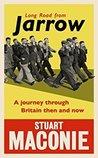 Long Road from Jarrow by Stuart Maconie