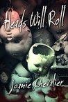 Heads Will Roll: ...