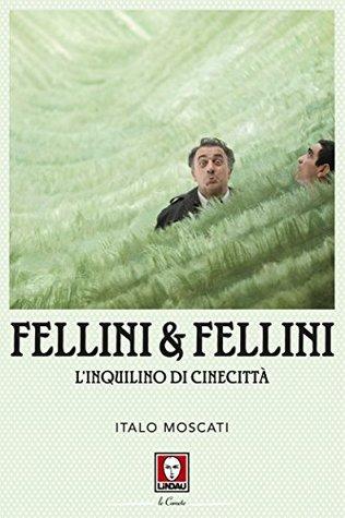 Fellini & Fellini: L'inquilino di Cinecittà