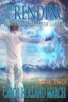 The Rending (The Dreamwalkers of Larreta Book 2)