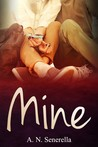 Mine by A.N. Senerella